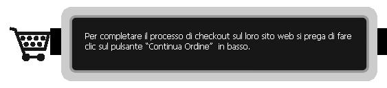 Per completare il processo di checkout fare clic sul pulsante Invia Ordine in basso.